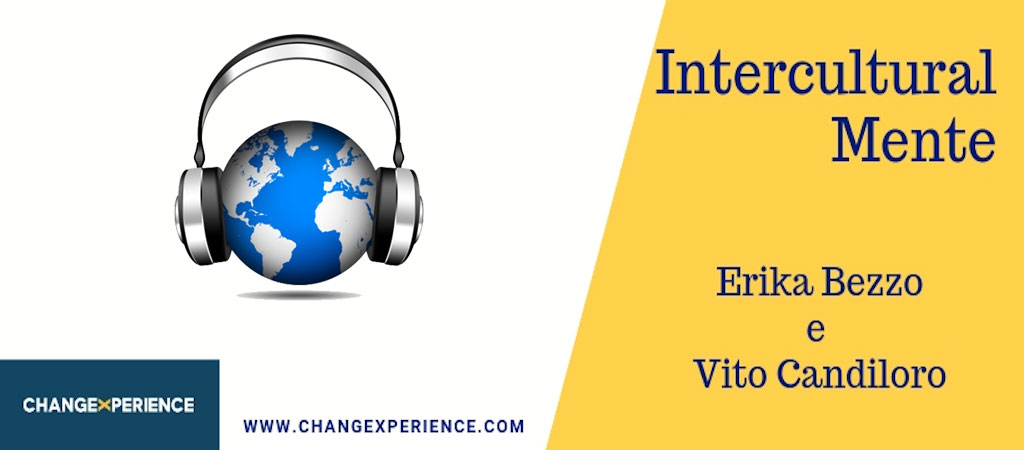 ChangeXperience - Erika Bezzo - Podcast - Interculturalmente